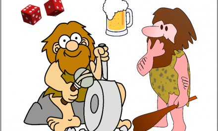 Two Cavemen Stopped at a Pub for Drinks … Introducing a New Series : Dice and More Dice